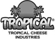 Tropical Cheese